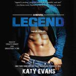 Legend, Katy Evans