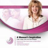 A Womans Inspiration Love, Laugh, and Live Your Dreams, Made for Success