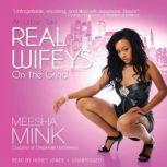 Real Wifeys On the Grind, Meesha Mink