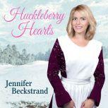 Huckleberry Hearts, Jennifer Beckstrand