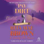 Pay Dirt, Rita Mae Brown
