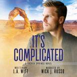 It's Complicated, LA Witt