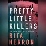 Pretty Little Killers, Rita Herron