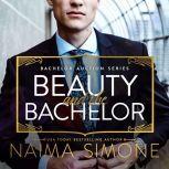 Beauty and the Bachelor, Naima Simone