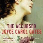 The Accursed, Joyce Carol Oates