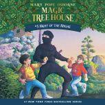 Magic Tree House #5: Night of the Ninjas