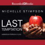 Last Temptation, Michelle Stimpson