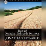 Best of Jonathan Edwards Sermons, Jonathan Edwards