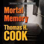 Mortal Memory, Thomas H. Cook
