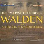 Walden Or, Life in the Woods, Henry David Thoreau
