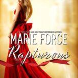 Rapturous, Marie Force