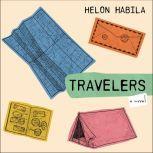 Travelers A Novel, Helon Habila