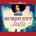 Detroit City Mafia, India