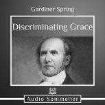 Discriminating Grace, Gardiner Spring