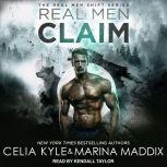 Real Men Claim, Celia Kyle