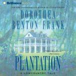 Plantation A Lowcountry Tale, Dorothea Benton Frank