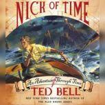 Nick of Time, Ted Bell