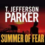 Summer of Fear, T. Jefferson Parker