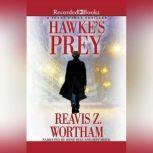 Hawke's Prey, Reavis Z. Wortham