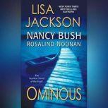 Ominous, Lisa Jackson