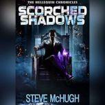 Scorched Shadows, Steve McHugh