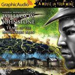 Trail of the Mountain Man, William W. Johnstone