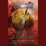 Erak's Ransom Book 7, John Flanagan
