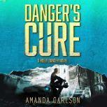 Danger's Cure, Amanda Carlson