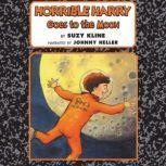 Horrible Harry Goes to the Moon, Suzy Kline