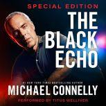 The Black Echo: Special Edition, Michael Connelly