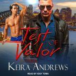Test of Valor, Keira Andrews