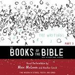 The Books of the Bible Audio Bible - New International Version, NIV: (3) The Writings Find Wisdom in Stories, Poetry, and Songs, Biblica