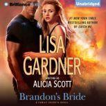 Brandon's Bride, Lisa Gardner