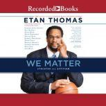 We Matter Athletes and Activism, Etan Thomas