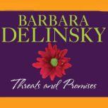 Threats and Promises, Barbara Delinsky