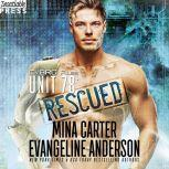 Unit 78: Rescued The CyBRG Files, Book Two, Mina Carter