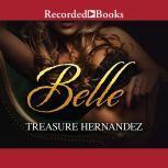 Belle, Treasure Hernandez