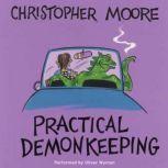 Practical Demonkeeping, Christopher Moore