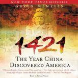 1421 The Year China Discovered America, Gavin Menzies