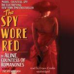 The Spy Wore Red My Adventures as an Undercover Agent in World War II, Aline, Countess of Romanones