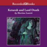 Keturah and Lord Death, Martine Leavitt