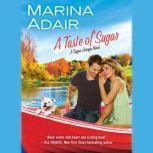 A Taste of Sugar, Marina Adair