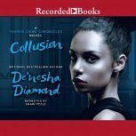 Collusion, De'Nesha Diamond