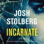 Incarnate, Josh Stolberg