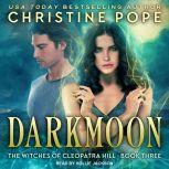 Darkmoon, Christine Pope