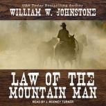 Law of the Mountain Man, William W. Johnstone