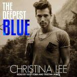 The Deepest Blue, Christina Lee