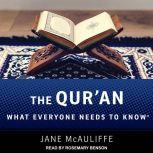 The Qur'an What Everyone Needs to Know, Jane McAuliffe