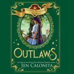 Outlaws, Jen Calonita