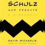 Schulz and Peanuts, David Michaelis